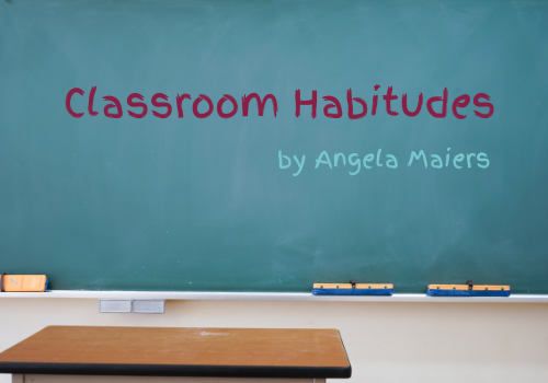Classroom Habitudes Manifesto on Change This