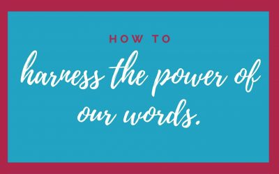 Words Matter: What Values Do Your Words Convey?