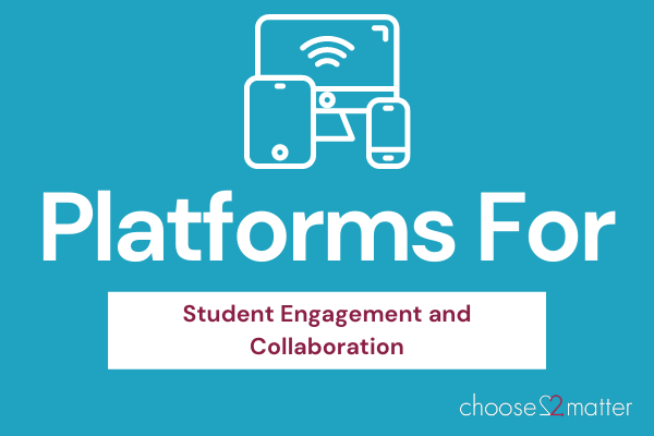 Platforms For Student Learning And Collaboration 🖥